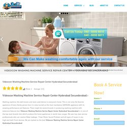 Videocon Washing Machine Service Repair Center Hyderabad Secunderabad - Front load, Top load,Semi automatic ,Fully automatic washing machine repair