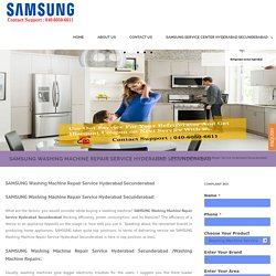SAMSUNG Washing Machine Repair Service Hyderabad Secunderabad - SAMSUNG Services