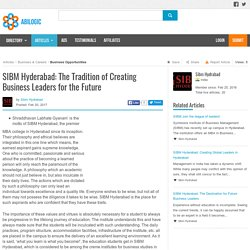 SIBM Hyderabad: The Tradition of Creating Business Leaders for the Future