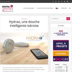 Hydrao, une douche intelligente iséroise