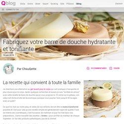 Fabriquez votre barre de douche hydratante et tonifiante - Qblog