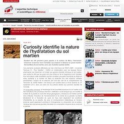 Curiosity identifie la nature de l'hydratation du sol martien