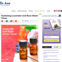 Hydrating Lavender and Rose Water Toner