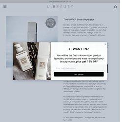 The SUPER Smart Hydrator – U Beauty International