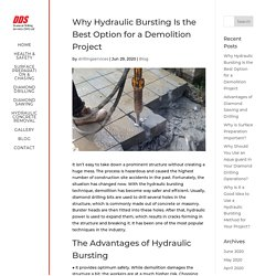 Choose hydraulic bursting as the best option for demolition project