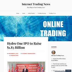 Hydro One IPO to Raise $1.83 Billion
