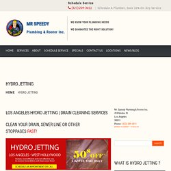 Hydro Jetting Los Angeles, Sewer or Drain Services