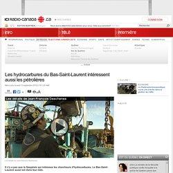 Les hydrocarbures du Bas-Saint-Laurent intéressent aussi les pétrolières