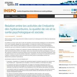Relation entre les activités de l'industrie des hydrocarbures, la qualité de vie et la santé psychologique et sociale