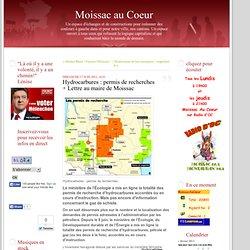 Hydrocarbures : permis de recherches + Lettre au maire de Moissac