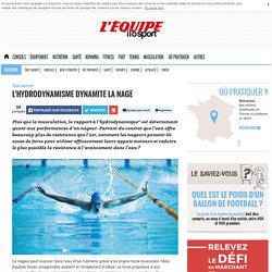 L'hydrodynamisme dynamite la nage
