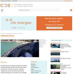 Hydroélectricité : définition, fonctionnement, chiffres clés, acteurs
