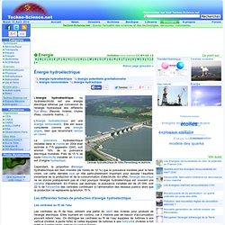 Énergie hydroélectrique - Définition - Encyclopédie scientifique en ligne