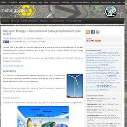 Meridian Energy – Parc éolien et Barrage hydroélectrique en NZ : meltingpotes