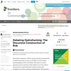 FRONT. COMMUN. 27/03/19 Debating Hydrofracking: The Discursive Construction of Risk