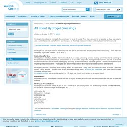 All about Hydrogel Dressings / Latest News & Updates