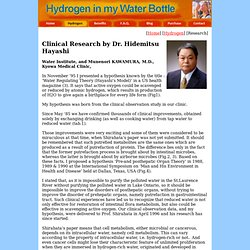 Hydrogen Water Stick Clinical Research by Dr. Hayashi