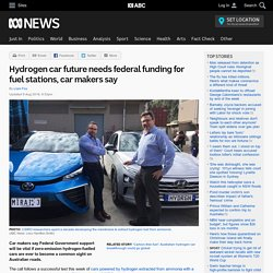 Hydrogen car future needs federal funding for fuel stations, car makers say
