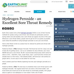 Hydrogen Peroxide - an Excellent Sore Throat Remedy