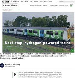 Next stop, hydrogen-powered trains - BBC Future