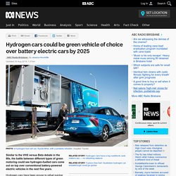 Hydrogen cars could be green vehicle of choice over battery electric cars by 2025
