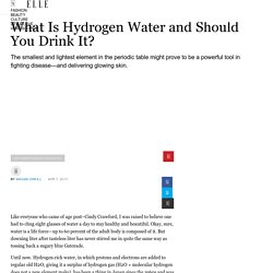 What Is Hydrogen Water and Should You Drink It?