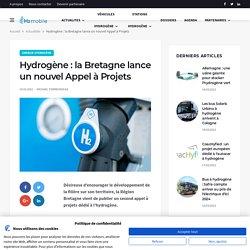 Hydrogène : la Bretagne lance un nouvel Appel à Projets