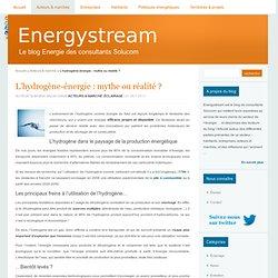 L'hydrogène-énergie : mythe ou réalité ?