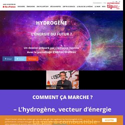 Hydrogène : l'énergie du futur ? -L'Esprit Sorcier - Dossier #36