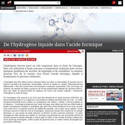 De l'hydrogène liquide dans l'acide formique