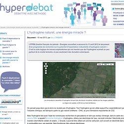 2013/05/10 - L'hydrogène naturel, une énergie miracle ?