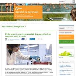 Hydrogène: nouveau procédé de production bon marché à partir du maïs