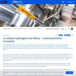 La station hydrogène de Fébus : l'autre première mondiale - Pau Intrenet