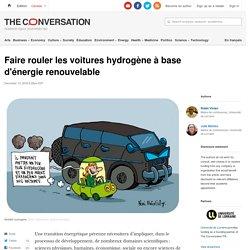 Faire rouler les voitures hydrogène à base d'énergie renouvelable