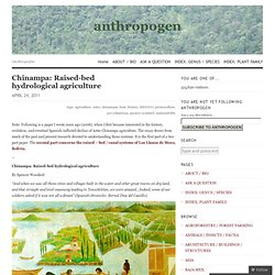 Chinampa: Raised-bed hydrological agriculture «