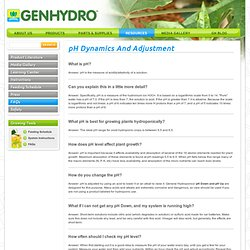 GENERAL HYDROPONICS: pH Dynamics And Adjustment