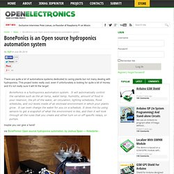 BonePonics is an Open source hydroponics automation system