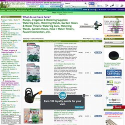 Watering Cans, Watering Wands, Garden Hoses & Water Timers - Pumps, Irrigation & Watering Supplies - Discount Specialty Farm, Greenhouse & Garden Supply Store: Horticulture Source