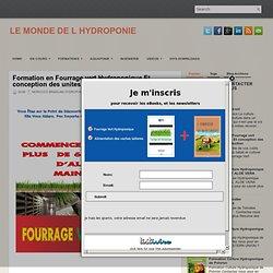 Formation en Fourrage vert Hydroponique Et conception des unites de production ~ LE MONDE DE L HYDROPONIE