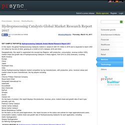 Hydroprocessing Catalysts Global Market Research Report 2017