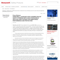 Honeywell Safety HONEYWELL LAUNCHES UVEX LIVEWIRE SEALED SAFETY EYEWEAR WITH UVEX HYDROSHIELD ANTI-FOG LENS COATING FOR UNBEATABLE PERFORMANCE AND PROTECTION