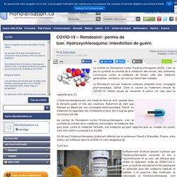 COVID-19 – Remdesivir: permis de tuer.Hydroxychloroquine: interdiction de guérir.