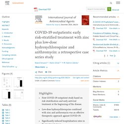 COVID-19 outpatients – early risk-stratified treatment with zinc plus low dose hydroxychloroquine and azithromycin: a retrospective case series study