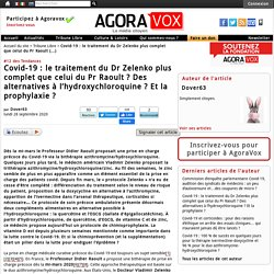 Covid-19 : le traitement du Dr Zelenko plus complet que celui du Pr Raoult ? Des alternatives à l'hydroxychloroquine ? Et la prophylaxie