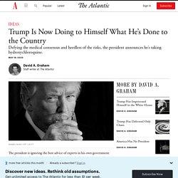 Trump's Hydroxychloroquine Microcosm