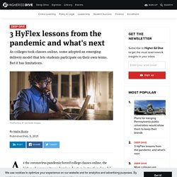 3 HyFlex lessons from the pandemic and what's next