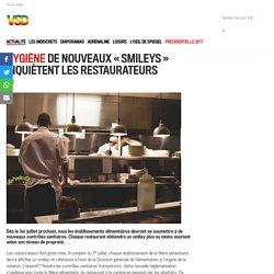 VSD 19/06/16 HYGIÈNE DE NOUVEAUX « SMILEYS » INQUIÈTENT LES RESTAURATEURS