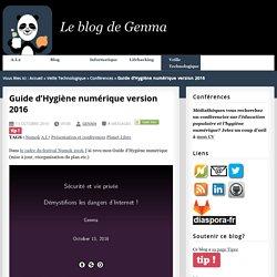 Guide d'Hygiène numérique version 2016 - Le blog de Genma