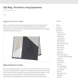 Hygiene of Online Towels - IZZZ Blog, The Divine Living Experience