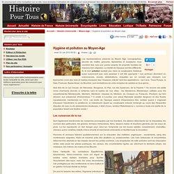 Hygiène et pollution au Moyen-Age